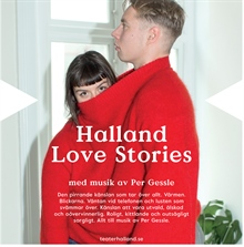 TEATER: Halland Love stories